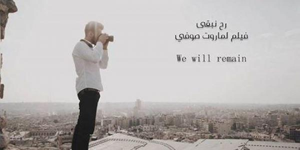 'We Will Remain' depicts Aleppo in three-minute reality film